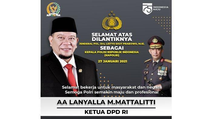Presiden Lantik Kapolri Baru, Ketua DPD RI Berharap Penanganan Hukum Lebih Transparan