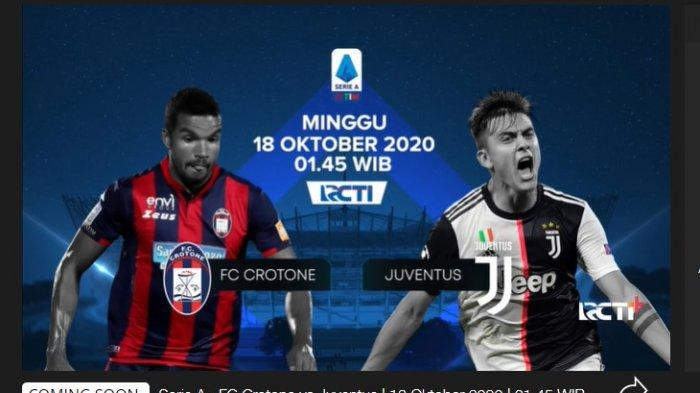 Live Streaming Crotone vs Juventus Liga Italia, Akses Link RCTI di Sini