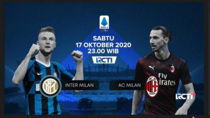 Live Score Hasil Liga Italia, Inter Milan vs AC Milan, Akses Link Streaming RCTI Gratis di Sini