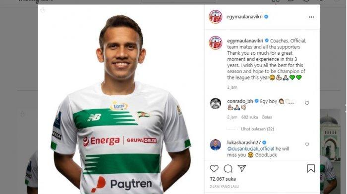 Egy Maulana Vikri melalui akun instagram pribadinya mengumumkan meninggalkan klub Polandia, Lechia Gdansk, setelah kontraknya berakhir per, Rabu (30/6/2021).