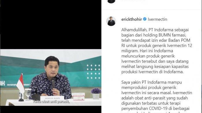 Unggahan postingan akun Instagram Erick Thohir soal Ivermectin sebagai obat terapi Covid-19, Senin (21/6/2021).