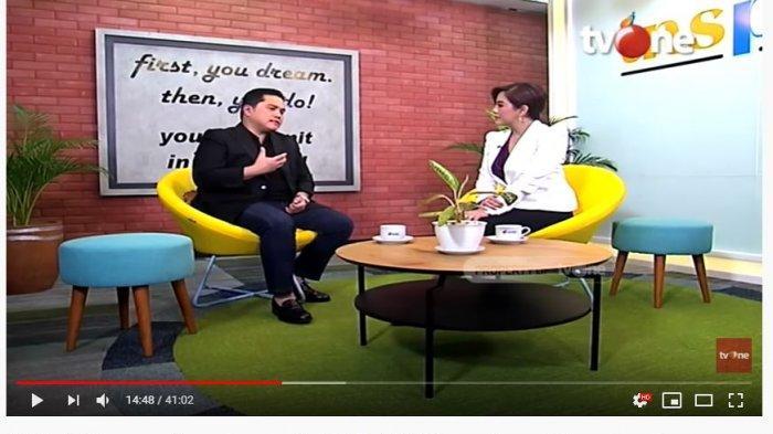 Menteri BUMN, Erick Thohir dalam wawancara eksklusif di TVONE.