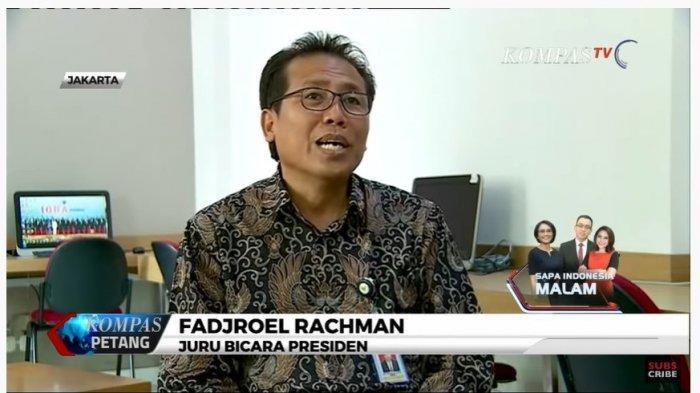 Juru Bicara Presiden, Fadjroel Rahman menjelaskan mengenai nama-nama Dewan Pengawas KPK.