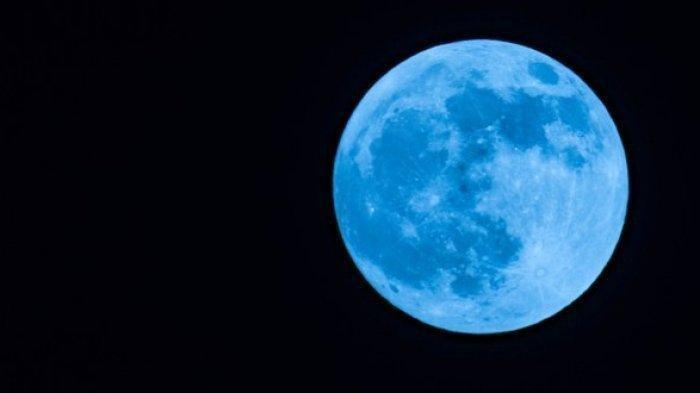 Mengenal Fenomena Blue Moon, Berikut Alasan Disebut Bulan Biru, Asal Usul, dan Waktu Melihatnya