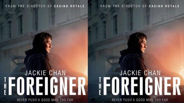 Sinopsis The Foreigner, Aksi Balas Dendam Jackie Chan Tayang Malam Ini di Trans TV Pukul 21.30 WIB