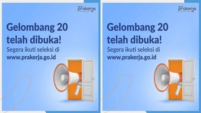 DAFTAR Kartu Prakerja Gelombang 20 di www.prakerja.go.id, Ini Kriteria yang Tak Akan Lolos