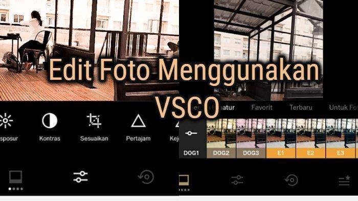 Cara Mudah Edit Foto Instagramable Menggunakan Vsco Halaman All Tribunnews Com Mobile