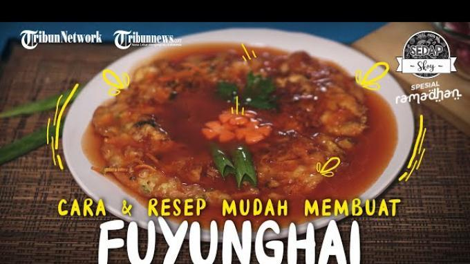 Cara Membuat Fuyunghai Asam Manis, Inspirasi Menu Sahur Puasa Ramadhan yang Praktis dan Mudah