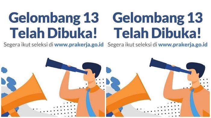 Kartu Prakerja Gelombang 13 Resmi Dibuka di www.prakerja.go.id, Kuota Peserta 600.000 Orang