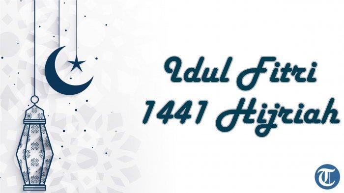 KUMPULAN Gambar Ucapan Idul Fitri 2020, 1441H dalam Bahasa Indonesia dan Inggris