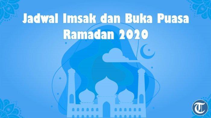 Jadwal Imsak dan Buka Puasa 2020