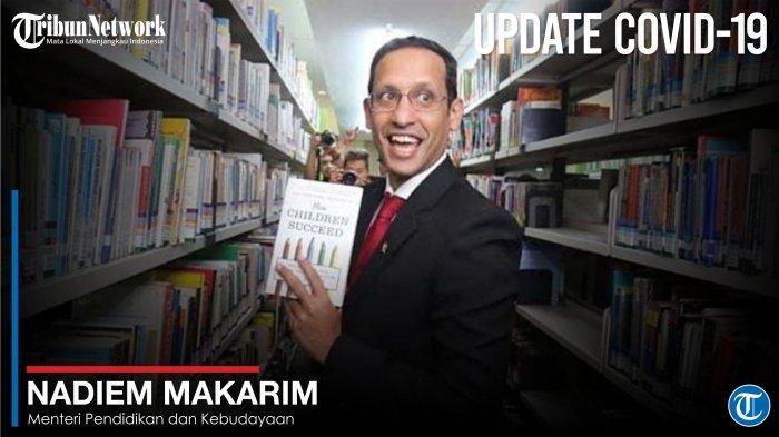 Menteri Pendidikan dan Kebudayaan - Nadiem Makarim