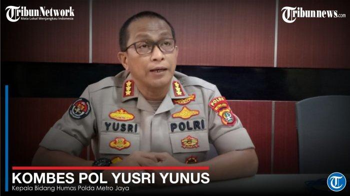 Kabid Humas Polda Metro Jaya - Yusril Yunus