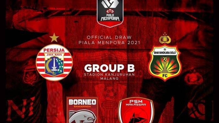 Grup B Piala Menpora 2021, Persija, Bhayangkara Solo FC, Borneo FC & PSM