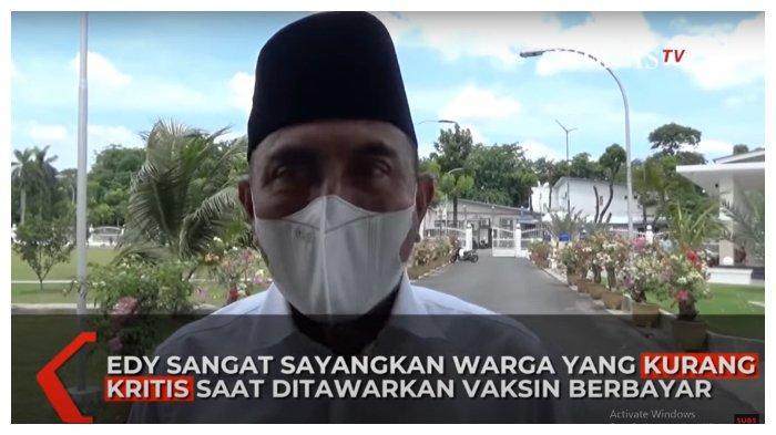 Tanggapi Soal Jual-Beli Vaksin Covid-19, Gubernur Sumut: Kenapa Mereka Mau Bayar?