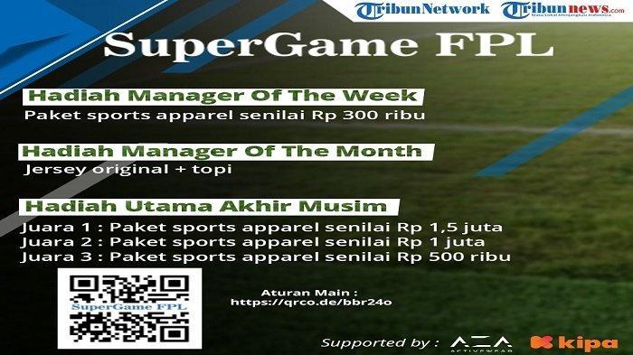 Aturan Main Liga Super Game FPL 2020/2021 Serta Rincian Hadiahnya, Selamat Bertanding!
