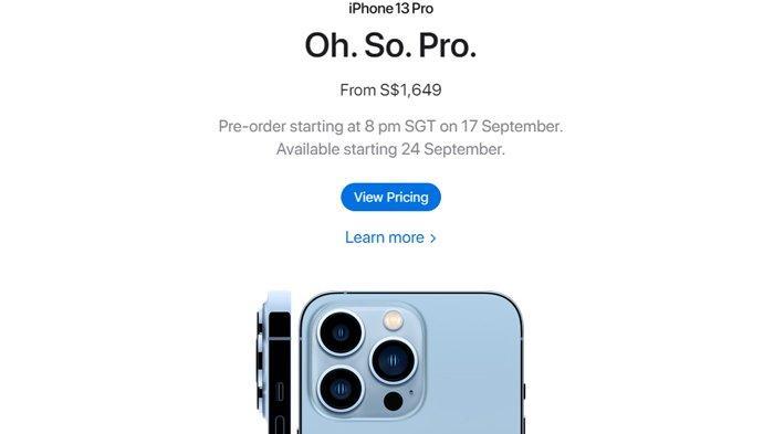 Harga iPhone 13 Series, Bisa Dipesan di Singapura Mulai 17 September 2021