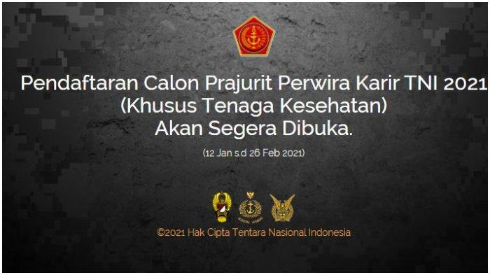Rekrutmen Calon Perwira Prajurit Karir TNI Khusus Tenaga Kesehatan Tahun 2021 Dibuka Mulai Besok!