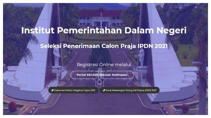 Pendaftaran IPDN 2021: Berikut Syarat hingga Tahapan Seleksi Penerimaan IPDN