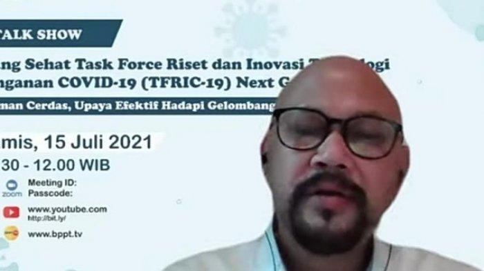 Kepala Badan Pengkajian dan Penerapan Teknologi (BPPT) Hammam Riza, dalam diskusi virtual bertajuk 'Isoman Cerdas, Upaya Efektif Hadapi Gelombang Covid-19', Kamis (15/7/2021).