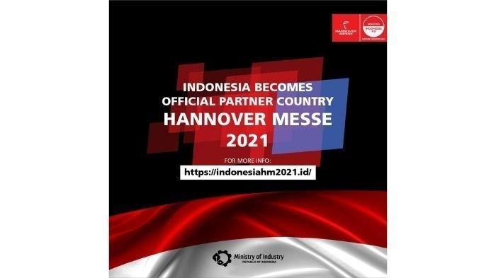 Keikutsertaan Indonesia pada Hannover Messe 2021 sebagai Upaya Economic Recovery