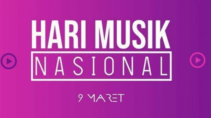 Hari Musik Nasional Diperingati 9 Maret, Berikut Sejarah dan Kumpulan Ucapannya