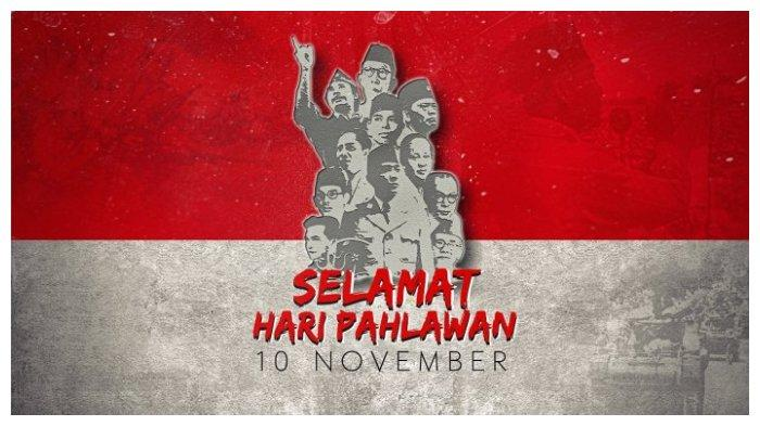 Kumpulan Kata Mutiara Untuk Hari Pahlawan 10 November 2019 Langsung Share Whatsapp Wa Instagram Surya