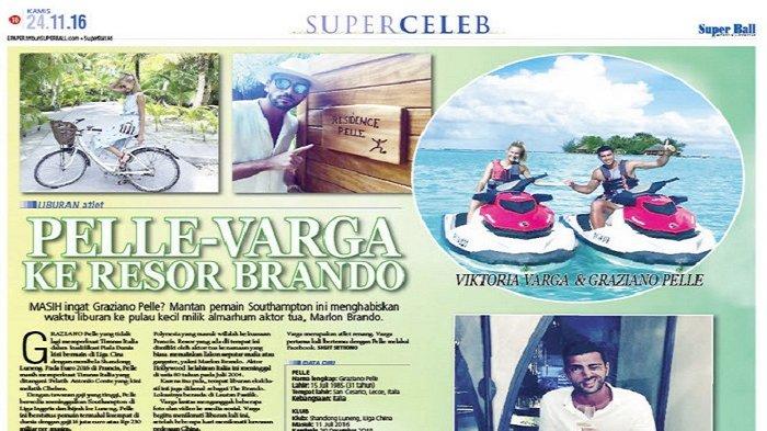 Graziano Pelle Liburan Bareng Kekasih di Pulau Milik Marlon Brando