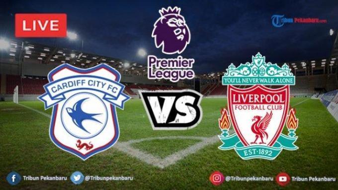 Hasil Akhir Cardiff City Vs Liverpool Liga Inggris Pekan 35, Skor Berakhir 0-2