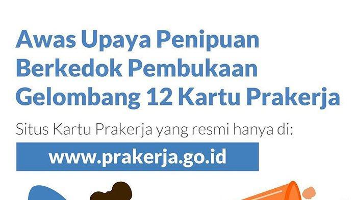 Cara dan Syarat Daftar Kartu Prakerja Gelombang 12 Tahun 2021 via www.prakerja.go.id