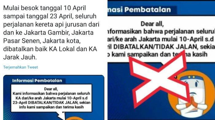 HOAKS! Seluruh Perjalanan Kereta dari dan ke Jakarta Dibatalkan Mulai 10 April