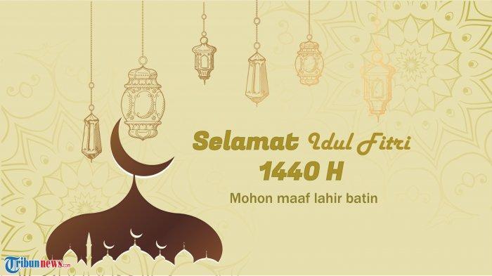 15 Ucapan Idul Fitri 1440 H / Lebaran 2019, Cocok Jadi Status Whatsapp atau Kirim ke Kerabat