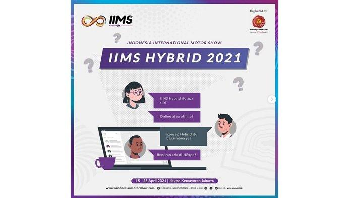 H-3 IIMS Hybrid 2021 di Jiexpo Kemayoran, Ini Daftar APM yang Ikut Serta