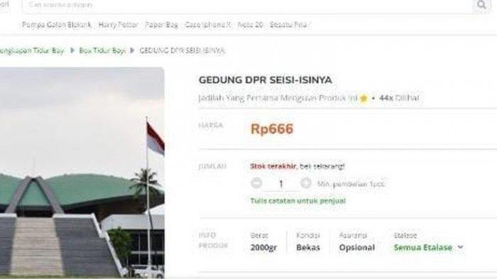 Viral Gedung DPR Dijual Seharga Rp 666 di Situs Jual Beli Online, Tokopedia Akan Tindak Tegas
