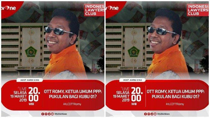 Live Streaming tvONE, ILC Malam Ini, Tema Kasus OTT Romy, Ketua Umum PPP: Pukulan bagi Kubu 01?