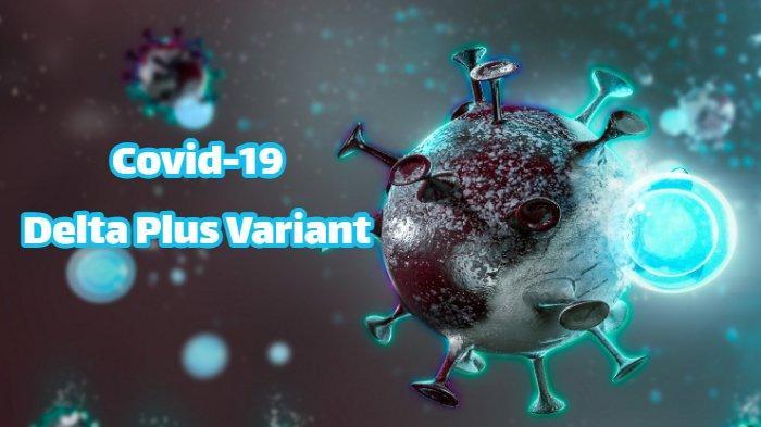 ILUSTRASI Covid-19 varian Delta Plus