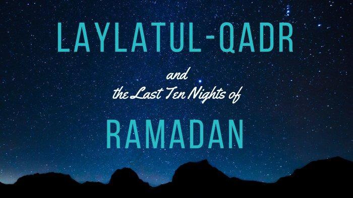 ILUSTRASI - Malam Lailatul Qadar, Inilah Tanda-tanda dan Amalan Sunnah yang Dianjurkan