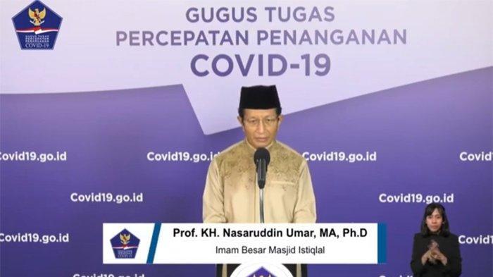 Imam Besar Masjid Istiqlal KH Nasaruddin Umar.