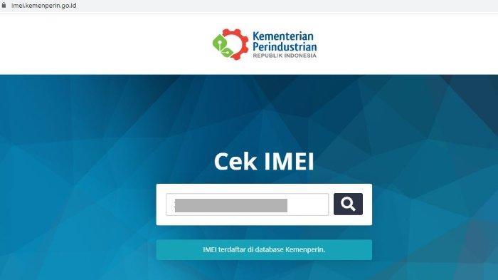 Cara Cek Nomor IMEI di Semua Merek HP dan Situs imei.kemenperin.go.id