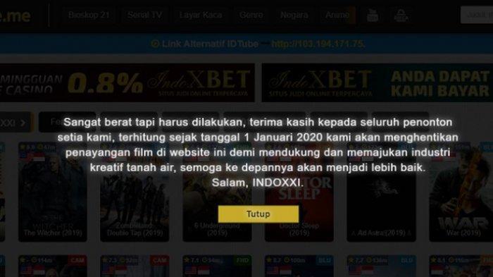 Situs streaming film IndoXXI menyatakan pamit dan akan menghentikan layananya per Januari 2020