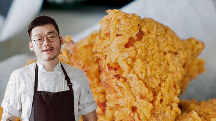 Ini Dia Link Nonton Resep Ayam Goreng KFC ala Juara Master Chef, William Gozali! Persis Sama Rasanya