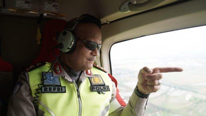 Kakorlantas Polri Irjen Refdi Andri memantau langsung arus balik Lebaran di H+3 hari ini, Jumat (7/6/2019) via jalur udara menggunakan helikopter.
