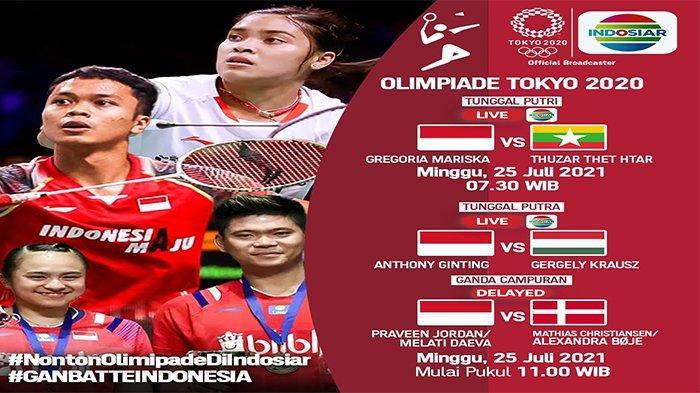 Jadwal bulutangkis wakil Indonesia di Olimpiade Tokyo 2021 hari ini, Minggu (25/7/2021) live Indosiar.