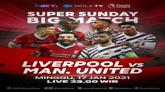 SEDANG BERLANGSUNG Liverpool vs MU, Pertaruhan Puncak Klasemen Liga Inggris, Live Mola TV & Net TV