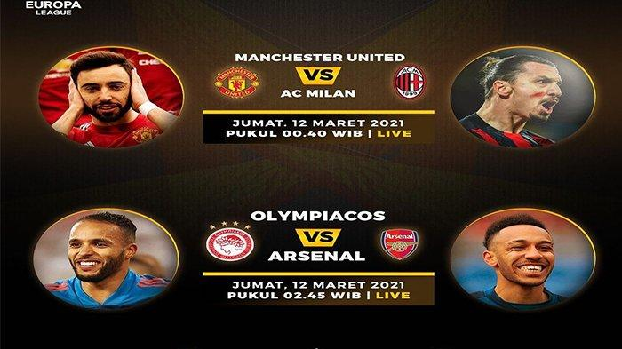 Jadwal Siaran Langsung Bola Malam Ini: MU vs AC Milan, Olympiakos vs Arsenal, Link SCTV di Sini