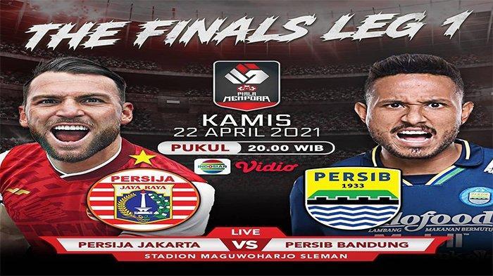 SAKSIKAN Jadwal Final Piala Menpora 2021, Persija vs Persib, Tayang Indosiar Pukul 20.30 WIB