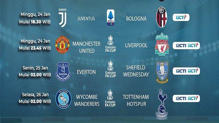 JADWAL SIARAN LANGSUNG Bola Malam Ini: MU vs Liverpool Piala FA, Juventus vs Bologna Live di RCTI