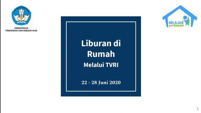 Jadwal TVRI Belajar dari Rumah 22-28 Juni 2020