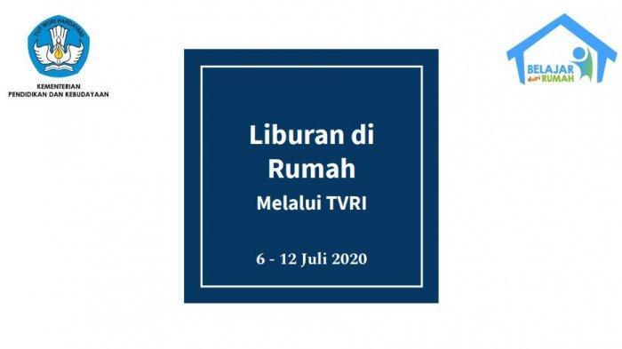 Jadwal Belajar dari Rumah TVRI Selasa, 7 Juli 2020, Cerita Rakyat: Asal Usul Pulau Nusa dan Kemaro