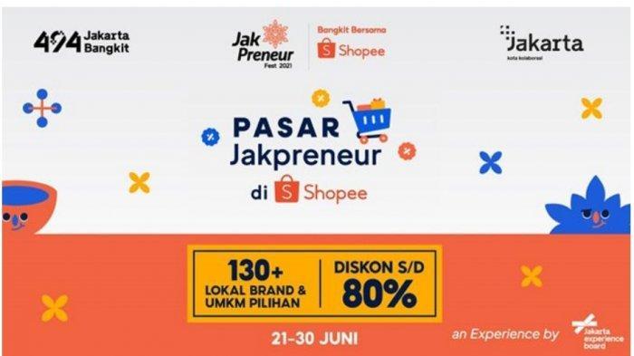 Pasar Japrenuer Online, Kolaborasi Shopee & Pemprov DKI Sambut HUT Jakarta ke-494
